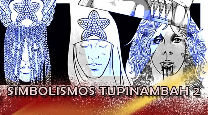 SIMBOLISMOS DE TUPINAMBAH 2